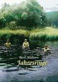 Jahresringe - Bertl Müller
