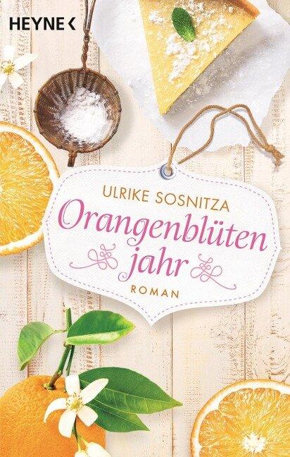 Orangenblütenjahr - Ulrike Sosnitza