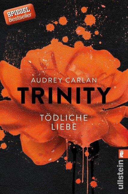 Trinity 03 - Tödliche Liebe - Audrey Carlan