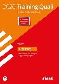 STARK Training Abschlussprüfung Quali Mittelschule 2020 - Deutsch 9. Klasse - Bayern -