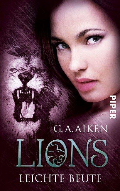 Lions 03 - Leichte Beute - G. A. Aiken