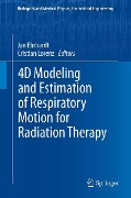 4D Modeling and Estimation of Respiratory Motion for Radiation Therapy -