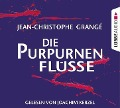 Die purpurnen Flüsse - Jean-Christophe Grange