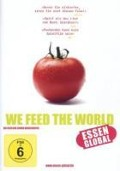 We Feed the World - Essen global -
