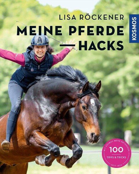 Meine Pferde Hacks - Lisa Röckener, Gudrun Braun