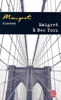 Maigret a New York - Georges Simenon