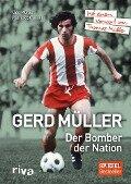 Gerd Müller - Der Bomber der Nation - Patrick Strasser, Udo Muras