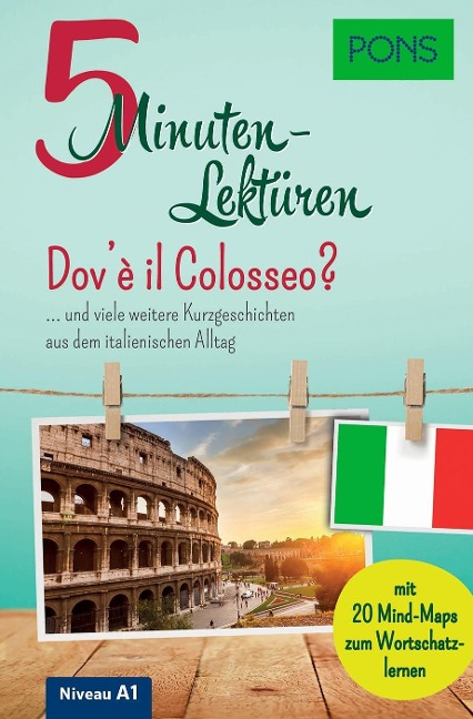PONS 5-Minuten-Lektüren Italienisch A1 - Dov'è il Colosseo? -
