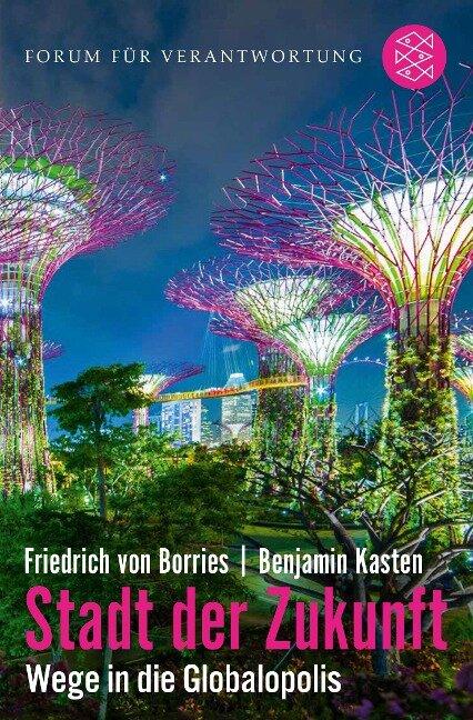Stadt der Zukunft - Wege in die Globalopolis - Friedrich Von Borries, Benjamin Kasten