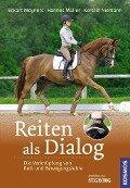 Reiten als Dialog - Eckart Meyners, Hannes Müller, Kerstin Niemann