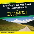 Grundlagen der Kognitiven Verhaltenstherapie für Dummies Hörbuch - Rob Willson, Rhena Branch