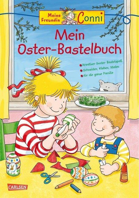 Conni Gelbe Reihe: Mein Oster-Bastelbuch - Hanna Sörensen