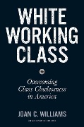White Working Class - Joan C. Williams