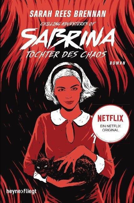 Chilling Adventures of Sabrina: Tochter des Chaos - Sarah Rees Brennan