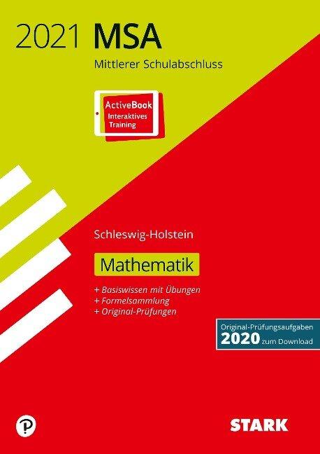 STARK Original-Prüfungen und Training MSA 2021 - Mathematik - Schleswig-Holstein -