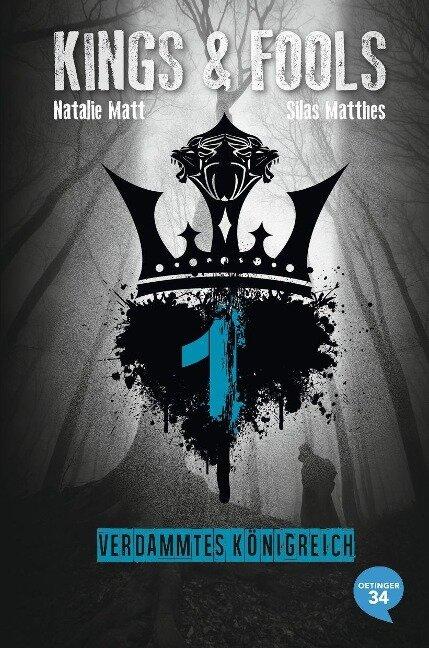 Kings & Fools 01. Verdammtes Königreich