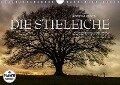 Emotionale Momente: Die Stieleiche (Wandkalender 2017 DIN A4 quer) - Ingo Gerlach GDT