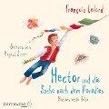 Hector und die Suche nach dem Paradies (Hectors Abenteuer 7) - François Lelord