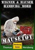 Mausetot: Wegner & Hauser - Thomas Herzberg