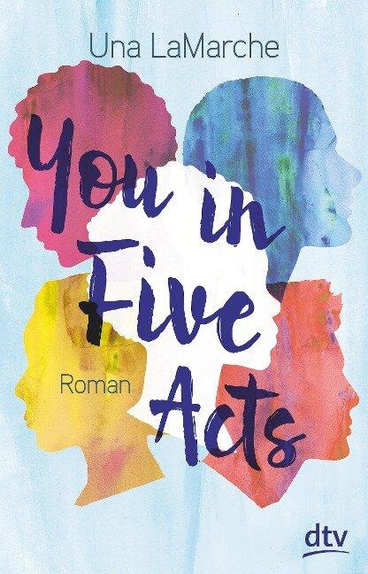You in Five Acts - Una Lamarche