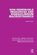 Non-Renewable Resources and Disequilibrium Macrodynamics - Robert Marks