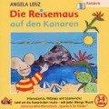 Die Reisemaus auf den Kanaren - Angela Lenz