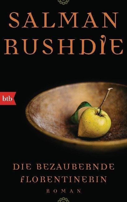 Die bezaubernde Florentinerin - Salman Rushdie
