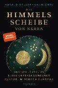 Die Himmelsscheibe von Nebra - Harald Meller, Kai Michel