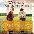 The Decision - Wanda E. Brunstetter
