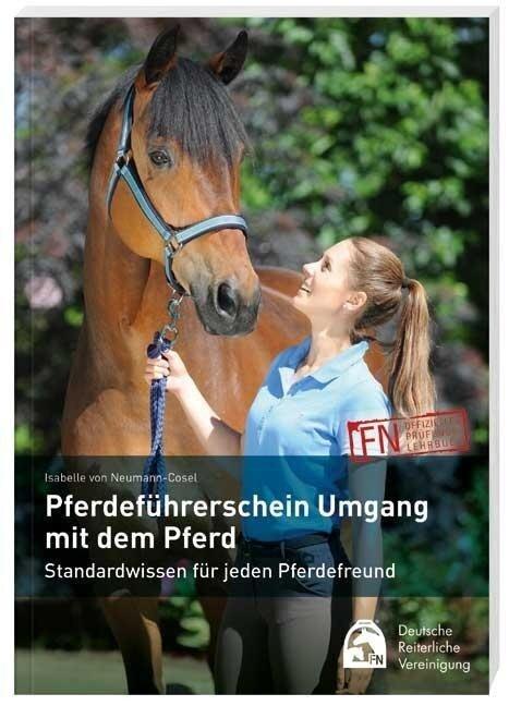Pferdeführerschein Umgang mit dem Pferd - Isabelle von Neumann-Cosel