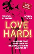 Love Hard! - Marcel Althaus, Sonny Loops