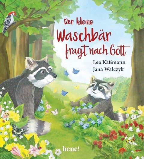 Der kleine Waschbär fragt nach Gott - ein Bilderbuch für Kinder ab 2 Jahren - Lea Käßmann