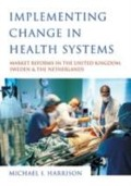 Implementing Change in Health Systems - Michael I Harrison