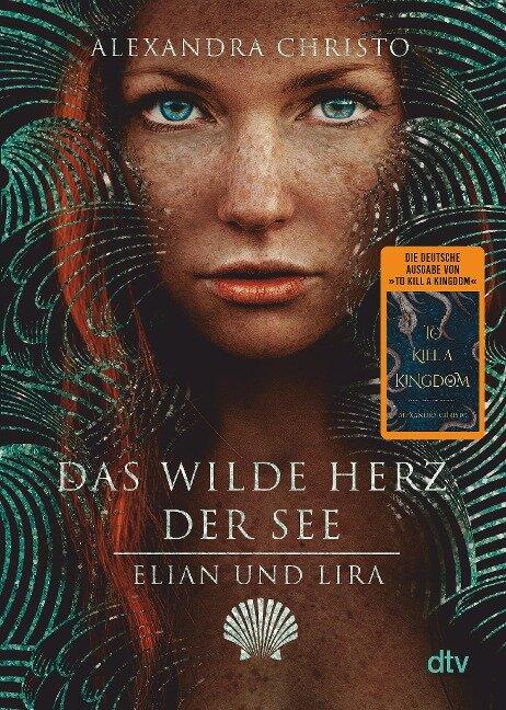 Elian und Lira - Das wilde Herz der See - Alexandra Christo