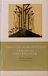 Sämtliche Galgenlieder - Christian Morgenstern