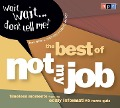 "Wait Wait...Don't Tell Me!: The Best of ""Not My Job"" - Npr"