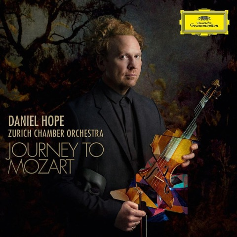 Journey To Mozart - Daniel Hope Zürcher Kammerorchester