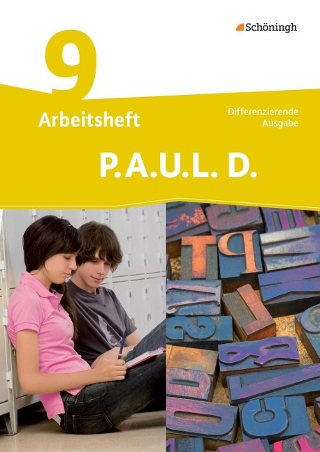 P.A.U.L. D. (Paul) 9. Arbeitsheft. Differenzierende Ausgabe -
