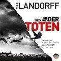 Die Siedlung der Toten - Max Landorff