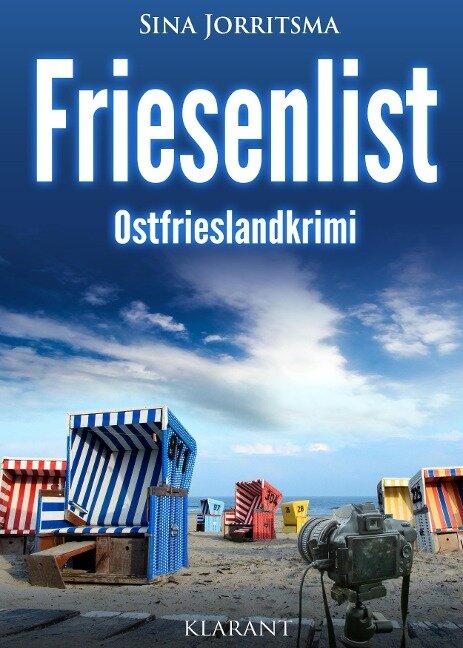 Friesenlist. Ostfrieslandkrimi - Sina Jorritsma