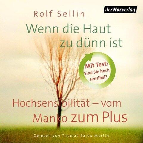 Wenn die Haut zu dünn ist - Rolf Sellin