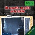 PONS Hörkrimi Spanisch: De repente, un grito en la noche - Iván Reymóndez Fernández