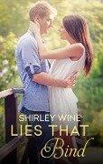 Lies That Bind - Shirley Wine