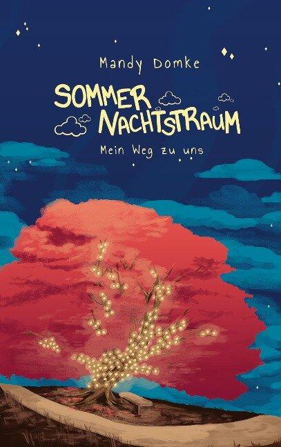 Sommernachtstraum - Mandy Domke