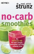 No-Carb-Smoothies - Ulrich Strunz