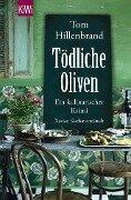 Tödliche Oliven - Tom Hillenbrand