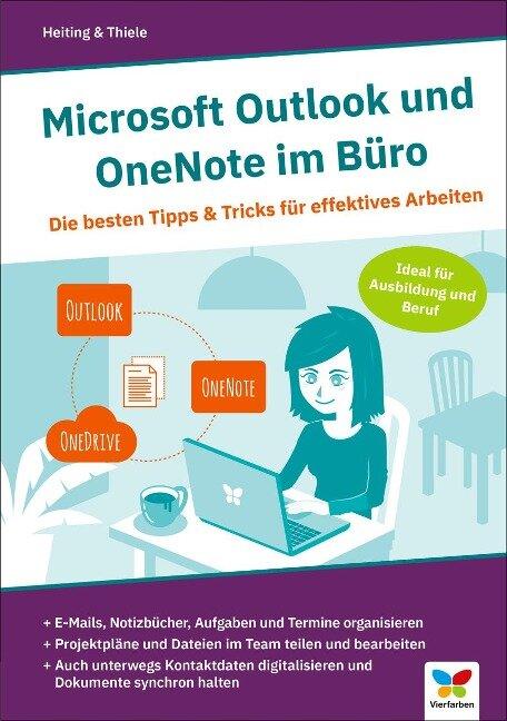 Microsoft Outlook und OneNote im Büro - Mareile Heiting, Carsten Thiele