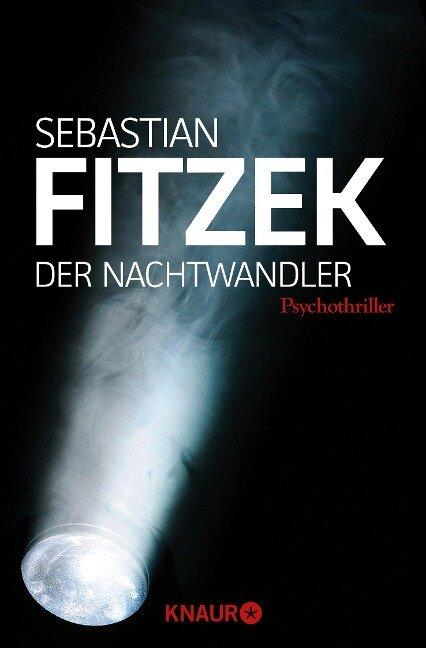 Der Nachtwandler - Sebastian Fitzek