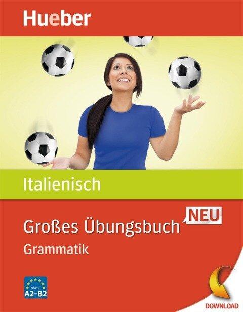 Großes Übungsbuch Italienisch Neu - Anna Colella