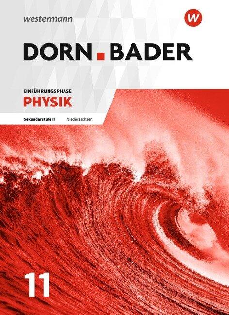 Dorn / Bader Physik SII. Einführungsphase: Schülerband. Niedersachsen -